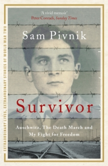 Survivor: Auschwitz, the Death March and my fight for freedom, Paperback Book