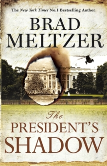 The President's Shadow : The Culper Ring Trilogy 3, Paperback Book