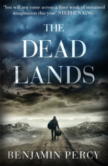 The Dead Lands, Paperback / softback Book