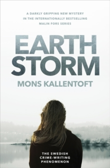 Earth Storm : The new novel from the Swedish crime-writing phenomenon, Paperback / softback Book