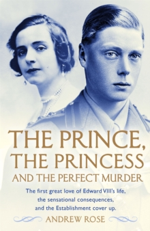 The Prince, the Princess and the Perfect Murder : An Untold History, Paperback / softback Book