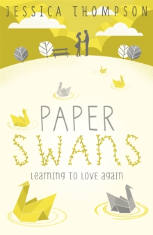 Paper Swans, Paperback Book