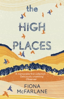 The High Places : Winner of the International Dylan Thomas Prize 2017, Paperback Book