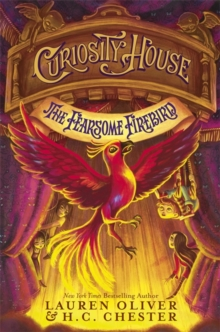 Curiosity House: the Fearsome Firebird (Book Three), Hardback Book