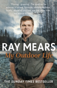 My Outdoor Life : The Sunday Times Bestseller, Paperback Book