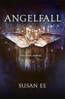 Angelfall : Penryn and the End of Days Book One, Paperback Book