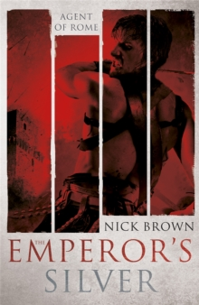 The Emperor's Silver : Agent of Rome 5, Paperback / softback Book