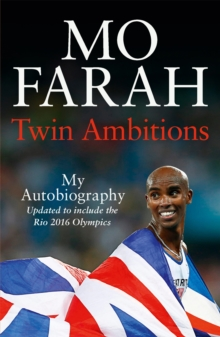 Twin Ambitions - My Autobiography : The story of Team GB's double Olympic champion, Paperback / softback Book