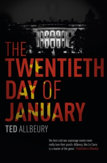 The Twentieth Day of January : The Inauguration Day thriller, EPUB eBook