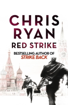 Red Strike : A Strike Back Novel (4), Hardback Book
