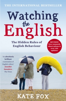 Watching the English: The International Bestseller Revised and Updated, Paperback Book