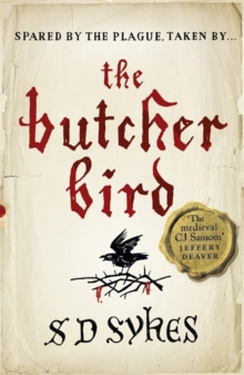 The Butcher Bird : Oswald De Lacy Book 2, Paperback Book