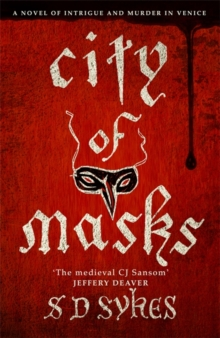 City of Masks : Oswald de Lacy Book 3, Hardback Book
