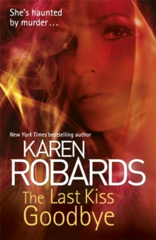 The Last Kiss Goodbye, Paperback / softback Book