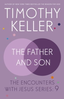 Father and Son : The Encounters with Jesus Series: 9, EPUB eBook