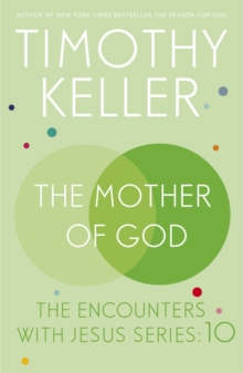 The Mother of God : The Encounters with Jesus Series: 10, EPUB eBook