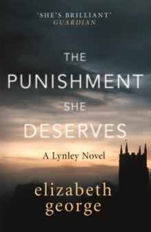 The Punishment She Deserves : An Inspector Lynley Novel: 20, Paperback / softback Book