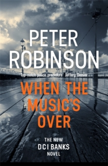 When the Music's Over : DCI Banks 23, Hardback Book