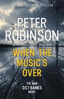 When the Music's Over : DCI Banks 23, Paperback Book
