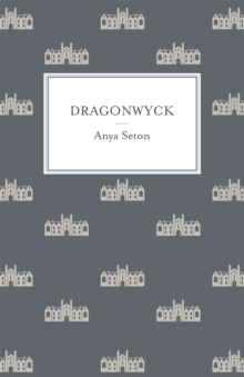 Dragonwyck, Paperback Book