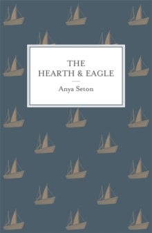 The Hearth and Eagle, Paperback Book