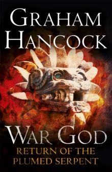 Return of the Plumed Serpent : War God: Book Two, Paperback Book