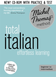 Total Italian Foundation Course: Learn Italian with the Michel Thomas Method, CD-Audio Book