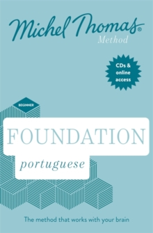 Total Portuguese Foundation Course: Learn Portuguese with the Michel Thomas Method, CD-Audio Book