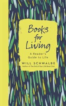 Books for Living : a reader's guide to life, Hardback Book