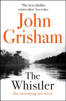 The Whistler : The Number One Bestseller, Hardback Book
