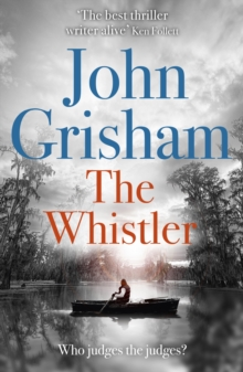 The Whistler : The Number One Bestseller, EPUB eBook