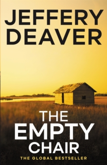 The Empty Chair : Lincoln Rhyme Book 3, Paperback Book
