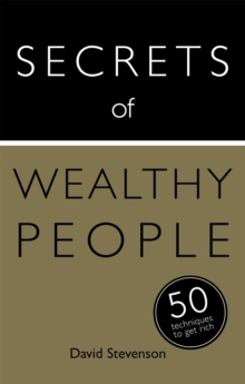 Secrets of Wealthy People: 50 Techniques to Get Rich, EPUB eBook