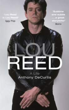 Lou Reed : Radio 4 Book of the Week, Paperback Book