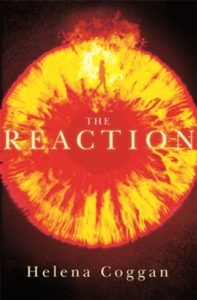 The Reaction : Book Two in the spellbinding Wars of Angels duology, Paperback / softback Book