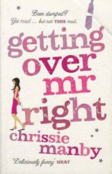 GETTING OVER MR RIGHT, Paperback Book