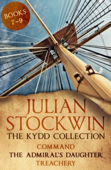 The Kydd Collection 3 : (Command, The Admiral's Daughter, Treachery), EPUB eBook