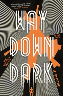 Way Down Dark : Australia Book 1, Paperback Book