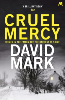 Cruel Mercy : The 6th DS McAvoy Novel from the Richard & Judy bestselling author, Paperback Book