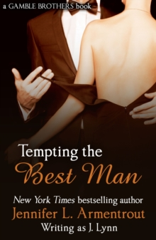 Tempting the Best Man (Gamble Brothers Book One), EPUB eBook