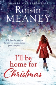 I'll be Home for Christmas : 'This Magical Story of New Beginnings Will Warm the Heart', Paperback Book