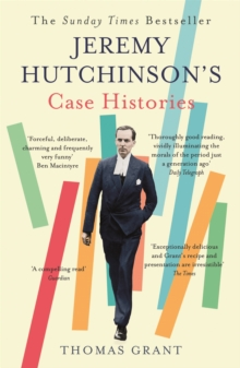 Jeremy Hutchinson's Case Histories : From Lady Chatterley's Lover to Howard Marks, Paperback / softback Book