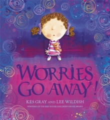 Worries Go Away!, Paperback Book