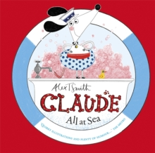 Claude All at Sea : A picture book, Hardback Book