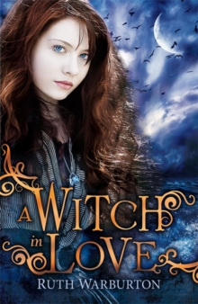 The Winter Trilogy: A Witch in Love : Book 2, Paperback Book