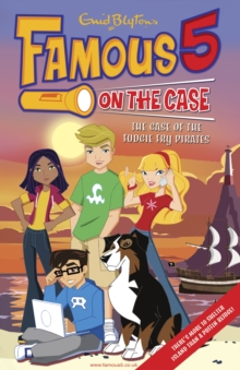 Famous 5 on the Case: Case File 1 : The Case of the Fudgie Fry Pirates, EPUB eBook