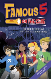 Famous 5 on the Case: Case File 2: The Case of the Plant That Could Eat Your House : Case File 1 The Case of the Fudgie Fry Pirates, EPUB eBook