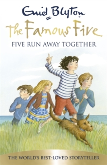 Famous Five: Five Run Away Together : Book 3, Paperback / softback Book
