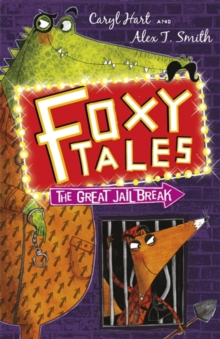 Foxy Tales: The Great Jail Break : Book 3, Paperback Book