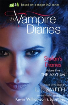The Vampire Diaries: Stefan's Diaries: The Asylum : Book 5, Paperback Book